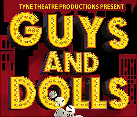 Tyne Theatre Guys and Dolls