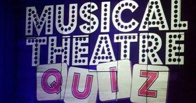 Musical Theatre Quiz